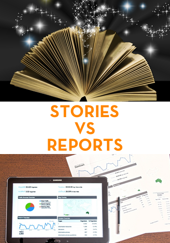 A concise Story is more engaging than reports