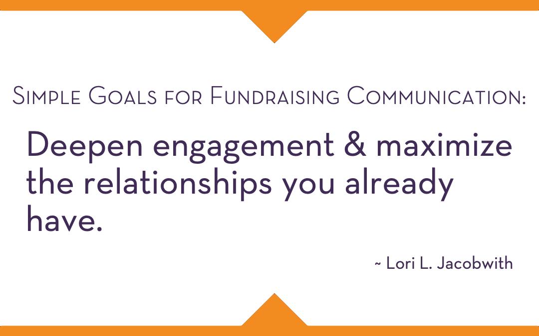 Important Fundraising Communication Goal