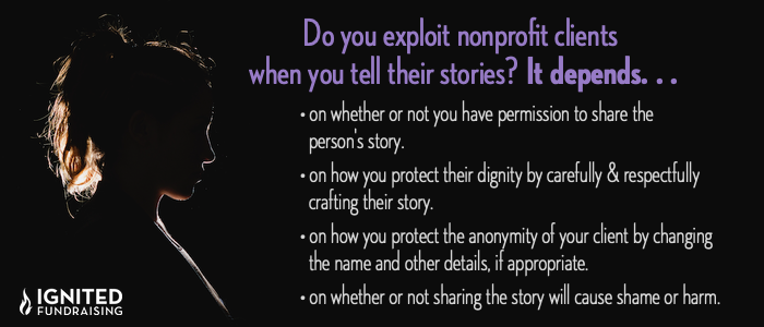 Are your client stories exploitative? it depends