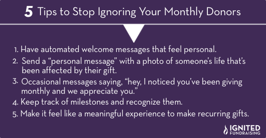 5 Tips to Stop Ignoring Your Monthly Donors
